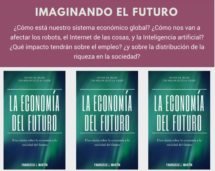 La Economía del futuro-Imaginando el futuro