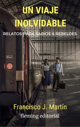 Un viaje inolvidable - relatos