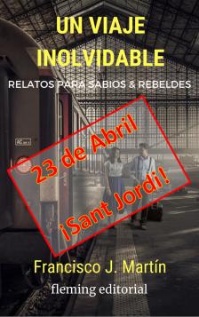 Un viaje inolvidable - Sant Jordi 2019